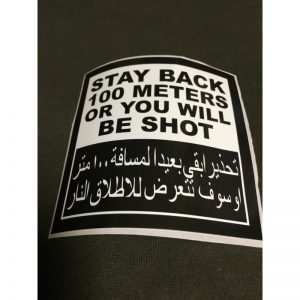 "Pegatina "" STAY BACK 100 M OR YOU WILL BE SHOT """